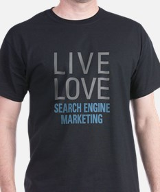 Live Love Search Engin T-Shirt