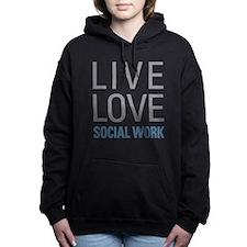 Live Love Social Work Women's Hooded Sweatshirt