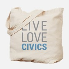 Live Love Civics Tote Bag
