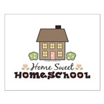 Home Sweet Homeschool Small Poster Gift