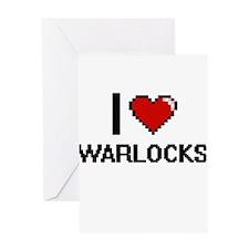 I love Warlocks digital design Greeting Cards