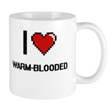 I love Warm-Blooded digital design Mugs