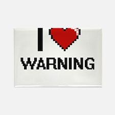 I love Warning digital design Magnets