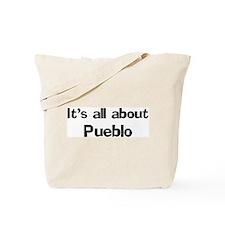 About Pueblo Tote Bag