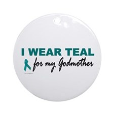 I Wear Teal For My Godmother 2 Ornament (Round)
