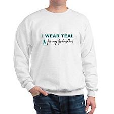 I Wear Teal For My Godmother 2 Sweatshirt