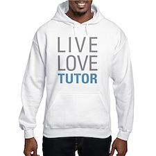 Live Love Tutor Hoodie