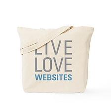 Live Love Websites Tote Bag
