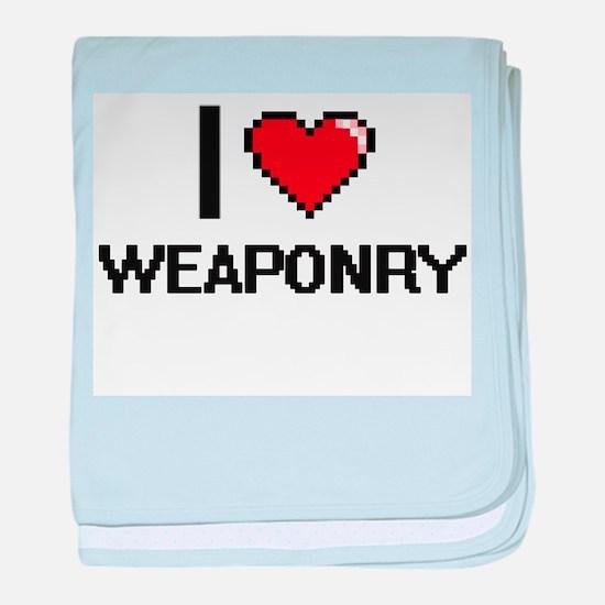 I love Weaponry digital design baby blanket