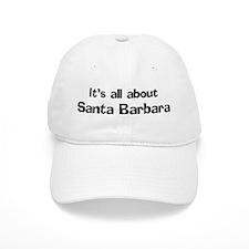 About Santa Barbara Baseball Cap