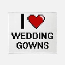I love Wedding Gowns digital design Throw Blanket