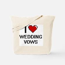I love Wedding Vows digital design Tote Bag