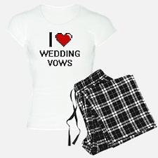I love Wedding Vows digital Pajamas