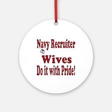 navy recruiter wife Ornament (Round)