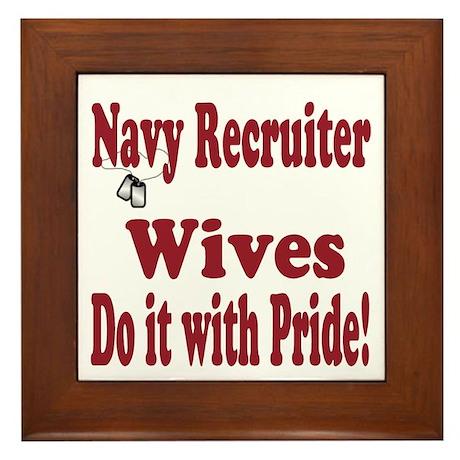 navy recruiter wife Framed Tile
