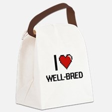 I love Well-Bred digital design Canvas Lunch Bag