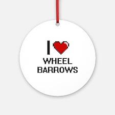 I love Wheel Barrows digital design Round Ornament