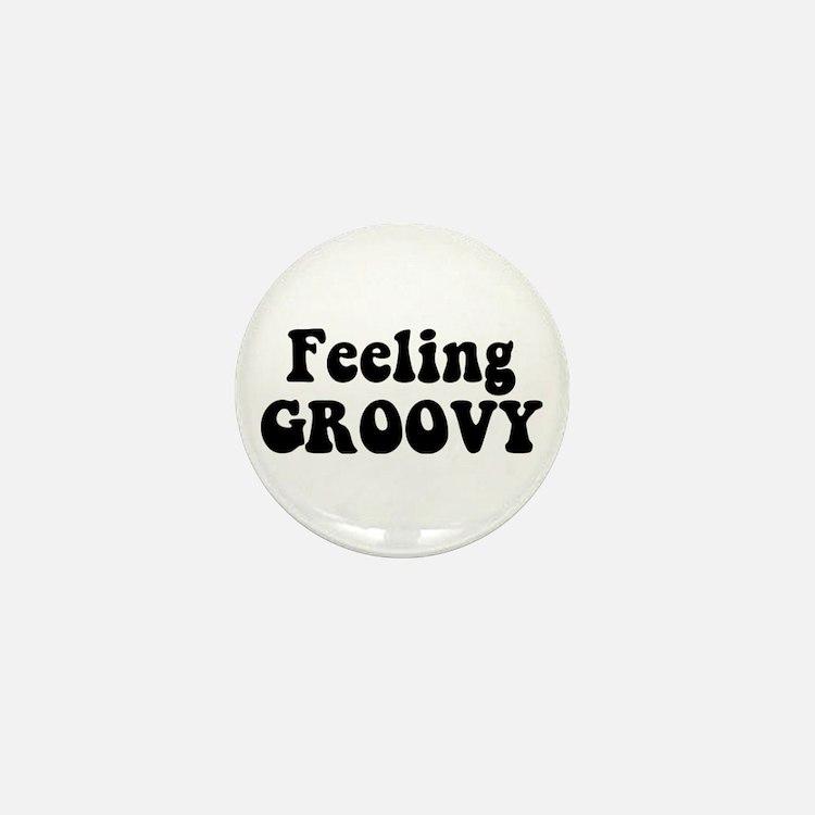 Feeling Groovy Mini Button