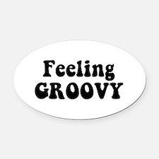 Feeling Groovy Oval Car Magnet