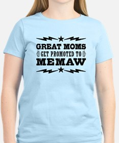 Great Moms Get Promoted To M T-Shirt