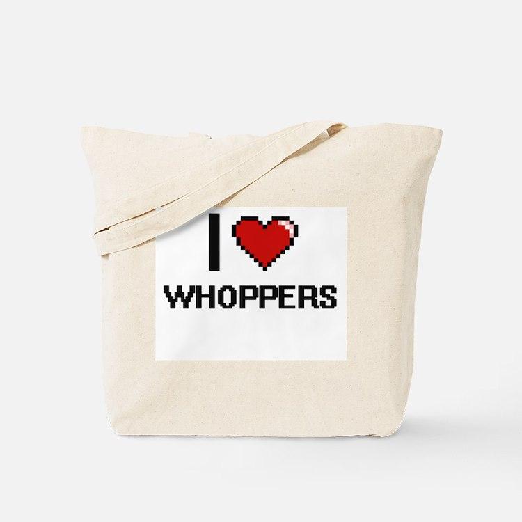 I love Whoppers digital design Tote Bag