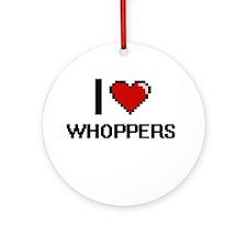 I love Whoppers digital design Round Ornament