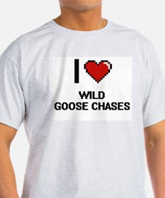 I love Wild Goose Chases digital design T-Shirt