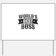 World's Best Boss Yard Sign