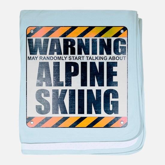 Warning: Alpine Skiing Infant Blanket