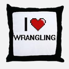 I love Wrangling digital design Throw Pillow
