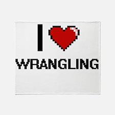 I love Wrangling digital design Throw Blanket