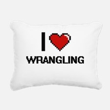 I love Wrangling digital Rectangular Canvas Pillow