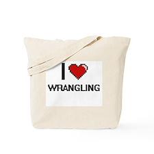I love Wrangling digital design Tote Bag