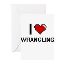 I love Wrangling digital design Greeting Cards