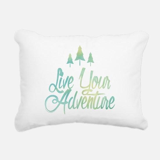 Live Your Adventure Rectangular Canvas Pillow