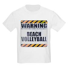 Warning: Beach Volleyball T-Shirt