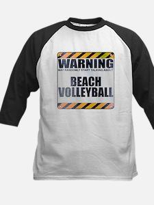 Warning: Beach Volleyball Kids Baseball Jersey