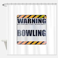 Warning: Bowling Shower Curtain