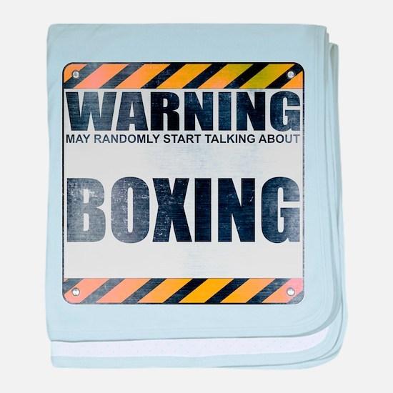 Warning: Boxing Infant Blanket