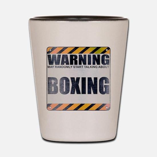 Warning: Boxing Shot Glass
