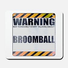 Warning: Broomball Mousepad