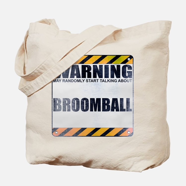Warning: Broomball Tote Bag