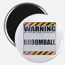 Warning: Broomball Magnet
