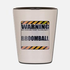 Warning: Broomball Shot Glass