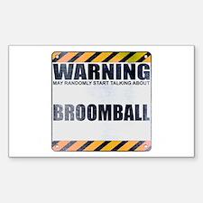 Warning: Broomball Rectangle Decal