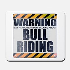 Warning: Bull Riding Mousepad