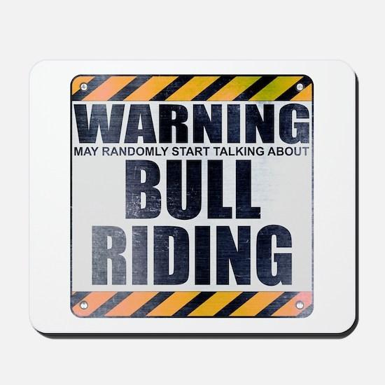 Warning: Bull Riding Mousepad