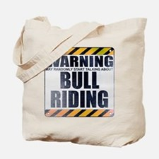 Warning: Bull Riding Tote Bag