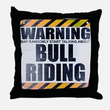 Warning: Bull Riding Throw Pillow