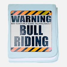 Warning: Bull Riding Infant Blanket